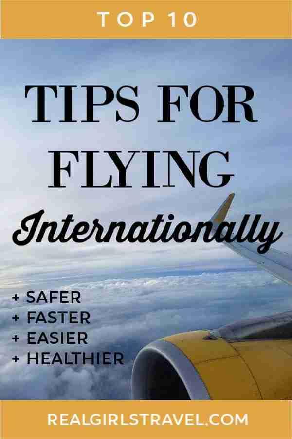 Top 10 Tips for Flying Internationally - Real Girls Travel