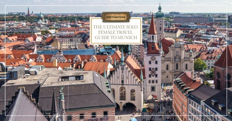 The Ultimate Solo Female Travel Guide to Munich