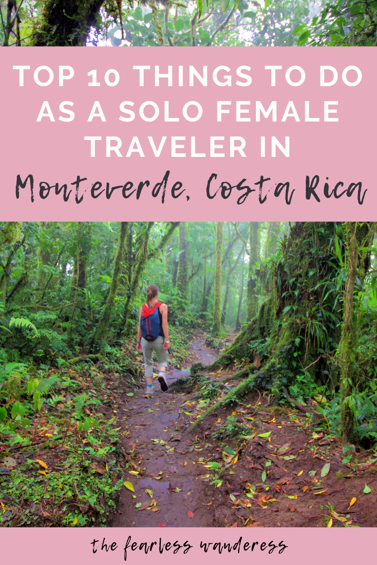 top things to do as a solo female traveler in monteverde pinterest graphic